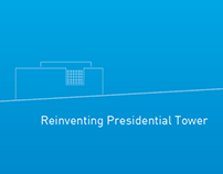 Reinventing Presidential Tower