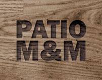 Patio M&M