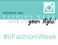Fashion Week - Social Campaign for Initials, Inc.