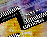 Euphoria Party Flyer