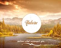 Embrace Nature...