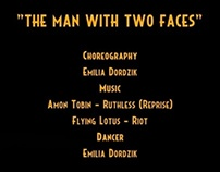 The Man With Two Faces, 2011