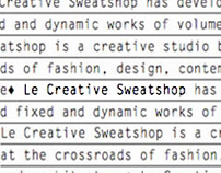 Le Creative Sweatshop