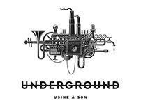 Underground - Usine à son