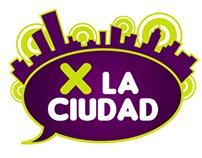 """Identidad """"X LA CIUDAD"""" para CAPITAL 21"""