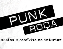 Punk Roça: música e conflito no interior