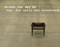 Michel van der Aa: 'Oog' for cello and soundtrack - pla