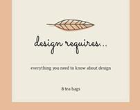 Design Requires... (A Design Manifesto)