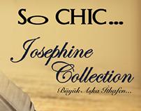 So CHIC... Josephine Collection