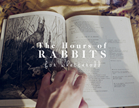 The hours of rabbits