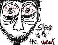 No sleep!