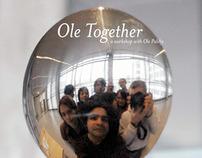 Ole Together/ DAE 2007/ Workshop booklet