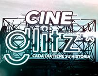 CINEGLITZ  (Apertura - Open) Canal Glitz