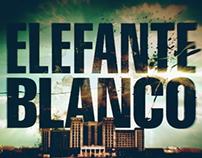 Elefante Blanco secuencia de títulos