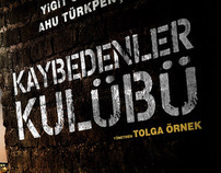 Kaybedenler Kulübüi Teaser Theatrical Poster