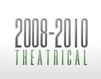 Theatrical Portfolio / 2008 - 2010