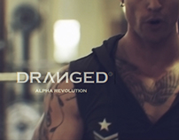 Dranged-Alpha Revolution (Fashion Video)