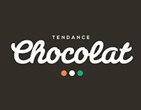 TENDANCE CHOCOLAT