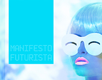 Editorial / Manifesto Futurista