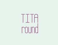 TITA round