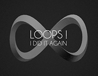 Loops! i did it again