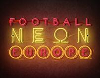 FUTBOL NEON EUROPA / FOOTBALL NEON EUROPE