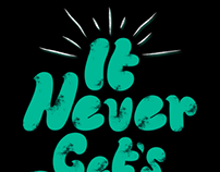 It never get's easier, you just go faster - Typography