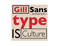 Type is Culture, Type is Function & Type is Cool