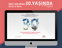 İnci Holding 30. Yaşında - Dijital & Baskı