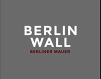 Berlin Wall Digital Publication