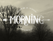 Have a good morning - Hand lettering