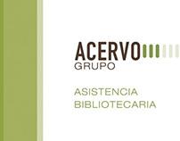 Acervo Grupo. Asistencia Bibliotecaria