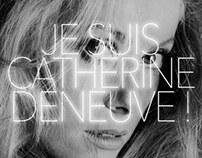 Je suis Catherine Deneuve !