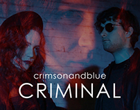 Musicvideo:   crimsonandblue - Criminal