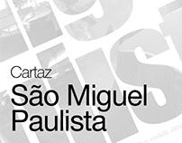 Cartaz São Miguel Paulista