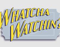 Whatcha Watchin Logo