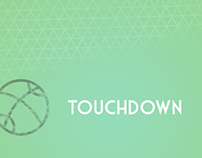 Touchdown | Promoting team effort