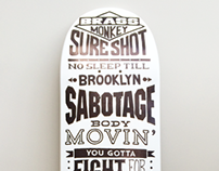 Beastie Boys tribute - type skateboard