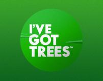 I've Got Trees