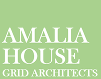 Amalia House by Grid Architects
