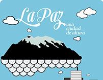 Guía personal de La Paz, una ciudad de altura.