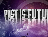 Past is Present flyer