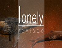 Lonely // revised // version 2.0