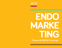 Endomarketing 2013 - Oi WiFi & Oi Internet