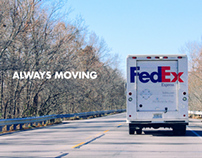 FEDEX | Always Moving Campaign