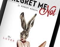 """Robert Mondavi """"Regret Me Not Wine Labels"""""""