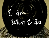 I am what I am / Animation