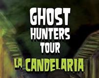 Ghost Hunters Tour. La Candelaria