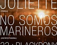 JOLIETTE + NO SOMOS MARINEROS + 33 + BLACKPONY