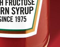 0% High Fructose Corn Syrup. 100% Ketchup.
